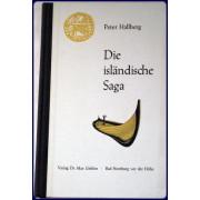 DIE ISLANDISCHE SAGA. Trans. from the Swedish