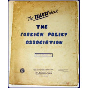 THE TRUTH ABOUT THE FOREIGN POLICY ASSOCIATION.