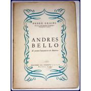 ANDRES BELLO. El primer humanista de America.