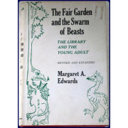 THE FAIR GARDEN AND THE SWARM OF BEASTS. The Library and the young adult.
