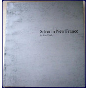 SILVER IN NEW FRANCE.