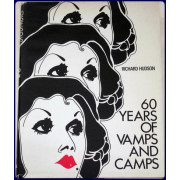 60 YEARS OF VAMPS AND CAMPS.
