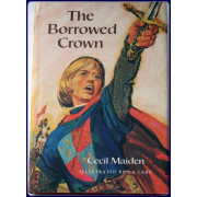THE BORROWED CROWN.