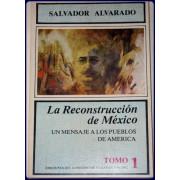 LA RECONSTRUCCION DE MEXICO. Un mensaje a los pueblos de Mexico.