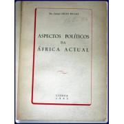 ASPECTOS POLITICOS DA AFRICA ACTUAL.