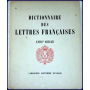 DICTIONNAIRE DES LETTRES FRANCAISES. LE DIX-HUITIEME SIECLE.