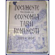 DOCUMENTE PRIVITOARE LA ECONOMIA TARII ROMINESTI, 1800-1850.