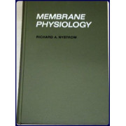 MEMBRANE PHYSIOLOGY.
