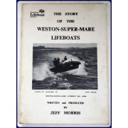 THE STORY OF THE WESTON-SUPER-MARE LIFEBOATS