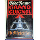 CODE NAME: GRAND GUIGNOL. A Novel.