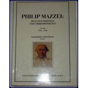 PHILIP MAZZEI: SELECTED WRITINGS AND CORRESPONDENCE. 1765-1816.