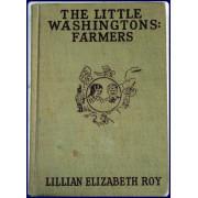 THE LITTLE WASHINGTONS: FARMERS.