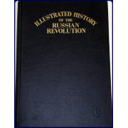 AN ILLUSTRATED HISTORY OF THE RUSSIAN REVOLUTION. Vol. 2.