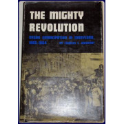 THE MIGHTY REVOLUTION: NEGRO EMANCIPATION IN MARYLAND, 1862-1864.