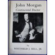 JOHN MORGAN. CONTINENTAL DOCTOR.