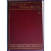 PLAYS OF THE ITALIAN THEATRE.