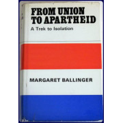 FROM UNION TO APARTHEID. A TREK TO ISOLATION.