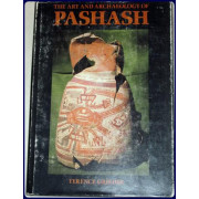 THE ART AND ARCHAEOLOGY OF PASHASH.
