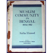 MUSLIM COMMUNITY IN BENGAL, 1884-1912.