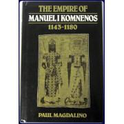 THE EMPIRE OF MANUEL I KOMNENOS. 1143-1180.