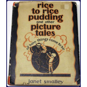 RICE TO RICE PUDDING AND OTHER PICTURE TALES OF HOW THINGS CAME TO BE