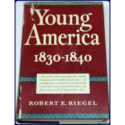 YOUNG AMERICA, 1830-1840.