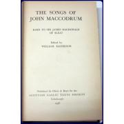 THE SONGS OF JOHN MACCODRUM. Bard to Sir James MacDonald of Sleat.