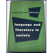 LANGUAGE AND LITERATURE IN SOCIETY. A SOCIOLOGICAL ESSAY ON THEORY AND METHOD IN THE INTERPRETATION OF LINGUISTIC SYMBOLS. WITH A BIBLIOGRAPHICAL GUIDE TO THE SOCIOLOGICAL OF LITERATURE.