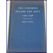 THE CONGRESS FOUNDS THE NAVY, 1787-1798