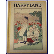 HAPPYLAND. Stories From the Classics Children Love Best of All