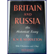 BRITAIN AND RUSSIA. AN HISTORICAL ESSAY.