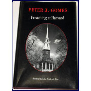 PREACHING AT HARVARD. Sermons for an Academic Year. 1997-1998. Volume 4
