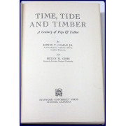 TIME, TIDE, AND TIMBER. A CENTURY OF POPE & TALBOT.
