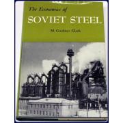 THE ECONOMICS OF SOVIET STEEL