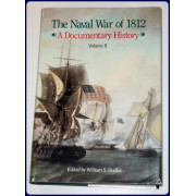 THE NAVAL WAR OF 1812. A DOCUMENTARY HISTORY. TWO VOLUMES.