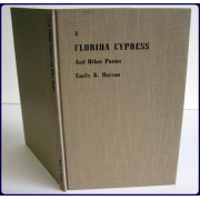 A FLORIDA CYPRESS AND OTHER POEMS