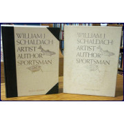 WILLIAM J. SCHALDACH: ARTIST, AUTHOR, SPORTSMAN
