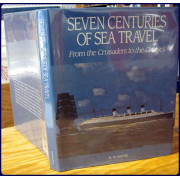 SEVEN CENTURIES OF SEA TRAVEL. From the Crusaders to the Cruises.