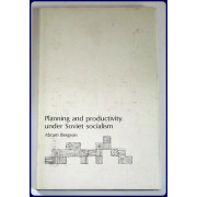 PLANNING AND PRODUCTIVITY UNDER SOVIET SOCIALISM.