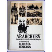ARAKCHEEV GRAND VIZIER OF THE RUSSIAN EMPIRE.