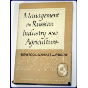 MANAGEMENT IN RUSSIAN INDUSTRY AND AGRICULTURE