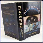 MACUMBA. WHITE AND BLACK MAGIC IN BRAZIL