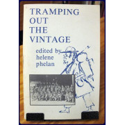 TRAMPING OUT THE VINTAGE. 1861-1864. The Civil War Diaries and Letters of Eugene Kingman.