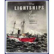 THE LIGHTSHIPS OF CAPE COD.
