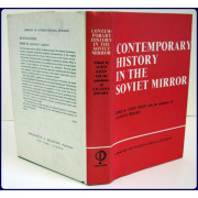 CONTEMPORARY HISTORY IN THE SOVIET MIRROR (Library of International Studies, Volume II)