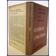 RUSSIA'S CHILDREN. A FIRST REPORT ON CHILD WELFARE IN THE SOVIET UNION