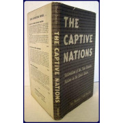 THE CAPTIVE NATIONS. NATIONALISM OF THE NON-RUSSIAN NATIONS IN THE SOVIET UNION