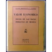 VALOR ECONOMICO Y SOCIAL DE LAS RAZAS INDIGENAS DE MEXICO