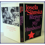 REPORT ON MY HUSBAND. Translated from the Czech and with an Introduction by Edith Pargeter