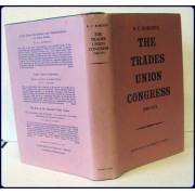 THE TRADES UNION CONGRESS, 1868-1921